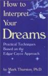 dreams, dream interpretation, Christiane Riedel,Judit Saint Laurent,Mark Thurston,Scott Sparrow,Gayle Delaney,Jung,Etienne Perrot,